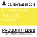 ProudOutLoud vom 22. November 2015